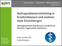 Datenschutz und Auftragsdatenverarbeitung in Medizinsichen Einrichtungen